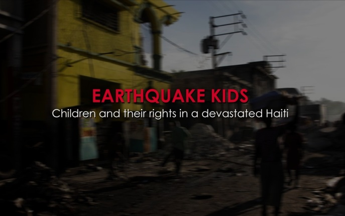 Earthquake Kids – Children and their Rights in a Devastated Haiti